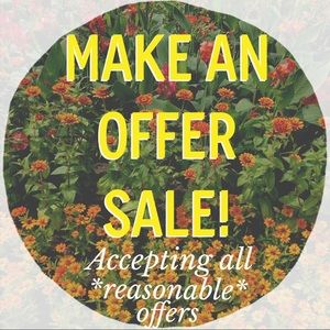ACCEPTING ALL *REASONABLE* OFFERS TODAY!